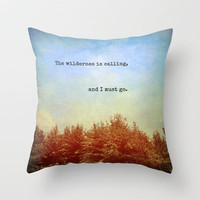 The Wilderness is Calling Throw Pillow by Olivia Joy StClaire | Society6