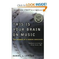 This Is Your Brain on Music: The Science of a Human Obsession [Paperback]