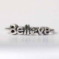 Believe Ring , Sterling silver stacking ring with Inspiring words , Poetry ring