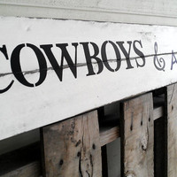 Cowboys and Angels Pallet Sign