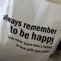 Cotton tote bag Quote Tote Always remember to by quotesandnotes