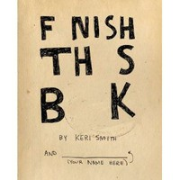 Finish This Book: Keri Smith: 9780399536892: Amazon.com: Books