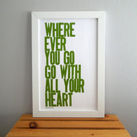$20.00 Letterpress Poster Wherever You Go Go with All by happydeliveries