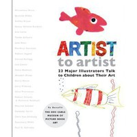 BOOK Artist to Artist: 23 Major Illustrators Talk to Children About Their Art [Hardcover]