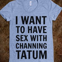 Sex With Channing Tatum - Text First
