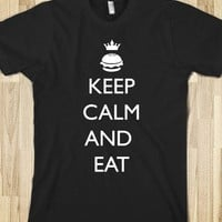 Keep Calm and Eat - Quotes and Sayings
