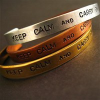 Keep Calm and Carry On Cuff - Spiffing Jewelry