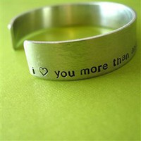 I love you more than Blank Cuff - Spiffing Jewelry