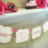 Valentines Decoration love SWEET love Banner by bekahjennings