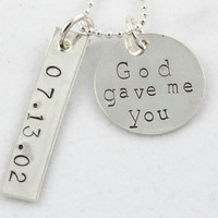 Personalized God Gave Me You Necklace - Wedding Necklace With Date - Custom Mother's Necklace - Anniversary Gift