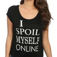 I Spoil Myself Tee | Shop Clearance at Wet Seal