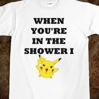 WHEN YOU'RE IN THE SHOWER I PIKACHU - Shameless Behavior