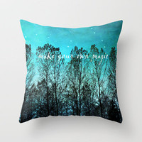 make your own magic Throw Pillow by Sylvia Cook Photography | Society6