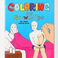 Coloring For Grown-Ups By Ryan Hunter & Taige Jensen
