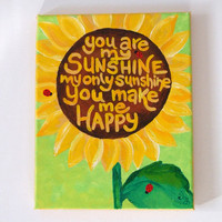 Art for Kids YOU Are My SUNSHINE Sunflower No3 Original by nJoyArt