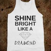 Shine Bright Like a Diamond - Party Life Apparrel