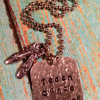 teach dance inspire Hand Stamped Dance Teacher Necklace with Ballet Slippers Charm Dancer  Hand Crafted Metal Jewelry
