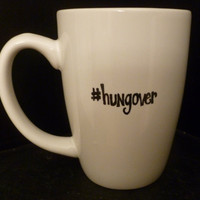 HASHTAG HUNGOVER Mug
