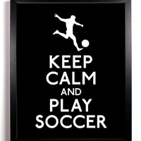Keep Calm And Stay Gold | Keep Calm And Play Soccer, Art Print, 8 x 10 inches
