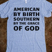 Southern by the Grace of God - Text First
