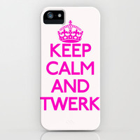 Keep Calm and Twerk iPhone Case by productoslocos | Society6