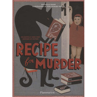Recipe for Murder Frightfully Good Food Inspired by Fiction