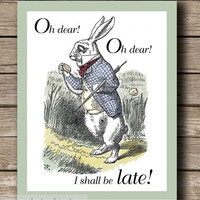 Alice in Wonderland I&#x27;m Late Printable by JaneAndCompanyDesign