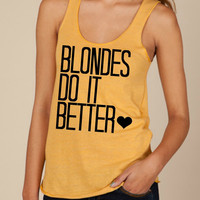 Blondes Do It Better - Organic Racerback Tank Top- Sizes S-XL. Other Colors Available