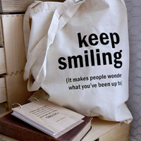Cotton tote bag - Quote Tote - Keep smiling