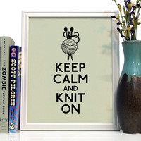 Keep Calm And Knit On, Art Print, 8 x 10 inches