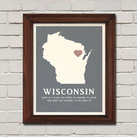 Wisconsin is Home - 11x14 Print - State Print with a heart for your hometown, customize for a special gift