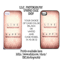 Iphone 5 case. iphone 4s case 4 case. Valentine's day. love. girly. pink. quote. live happy. hearts. gift for her. cute. chic.