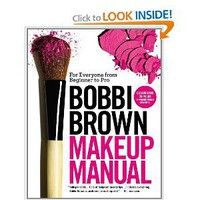 Amazon.com: Bobbi Brown Makeup Manual: For Everyone from Beginner to Pro (9780446581356): Bobbi Brown: Books