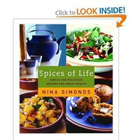 Spices of Life: Simple and Delicious Recipes for Great Health [Hardcover]