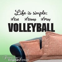 Volleyball Sports Decor Vinyl Wall Decal - Life is simple Eat Sleep Play