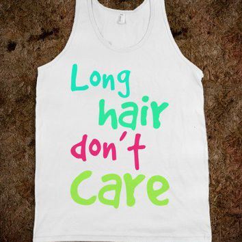 long hair don't care - cracked