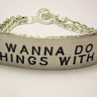I wanna do bad things with you bracelet by CorsoStudio on Etsy