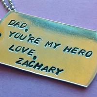 Customized Dad's Dog Tag: Hand Stamped and Personalized just for you - Great for Father's Day