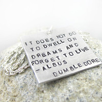 Dumbledore Quote Necklace It Does Not Do To Dwell On by foxwise