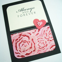 Handmade Valentine Card Always and Forever by MissTanDesigns