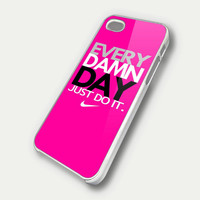 Every Damn Day Just Do It Nike Pink - iPhone 4, iPhone 4s, and iPhone 5 Case FDL7DC