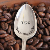 You Make Me Smile (TM)-  Hand Stamped Vintage Coffee Spoon for COFFEE LOVERS