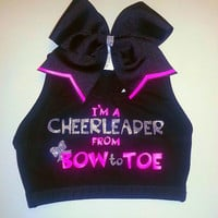 I'm A Cheerleader From Bow to Toe Sports Bra by ThingsToCheerAbout