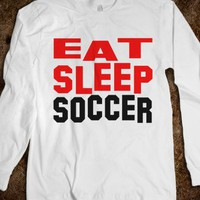 Eat Sleep Soccer - capital 9
