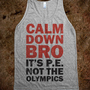 Calm Down Bro (Tank) - Totally Awesome Text Tees
