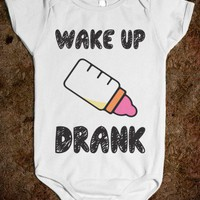 Wake Up Drank (Baby) - Babys In The House