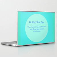 Be Who You Are Laptop & iPad Skin by Aja Maile | Society6
