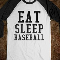 EAT SLEEP BASEBALL - glamfoxx.com