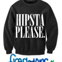 Hipsta Please. Fresh Top Sweater | fresh-tops.com