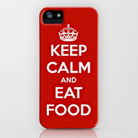 Keep Calm & Eat Food. iPhone Case by Abigail Ann | Society6